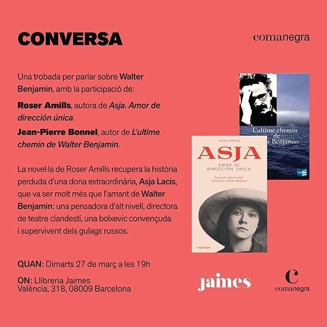 """🔴AVUI!  Presentació de la novel·la """"Asja. Amor de dirección única"""". Una conversa sobre #WalterBenjamin i #asjalacis amb el gran Jean-Pierre Bonnel. 📅 avui dimarts 27 març ⌚️ 19h 📍 @JaimesLlibreria"""