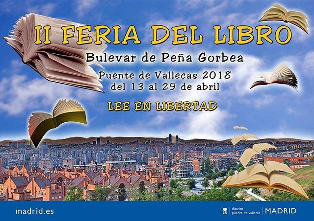 Tras su recuperación el año pasado vuelve la 'Feria del libro 📖de Puente de Vallecas' con su 2ª edición. Yo firmaré libros el 29 de abril, en el Bulevar de Peña Gorbea 📚📚📚 Pronto más información…
