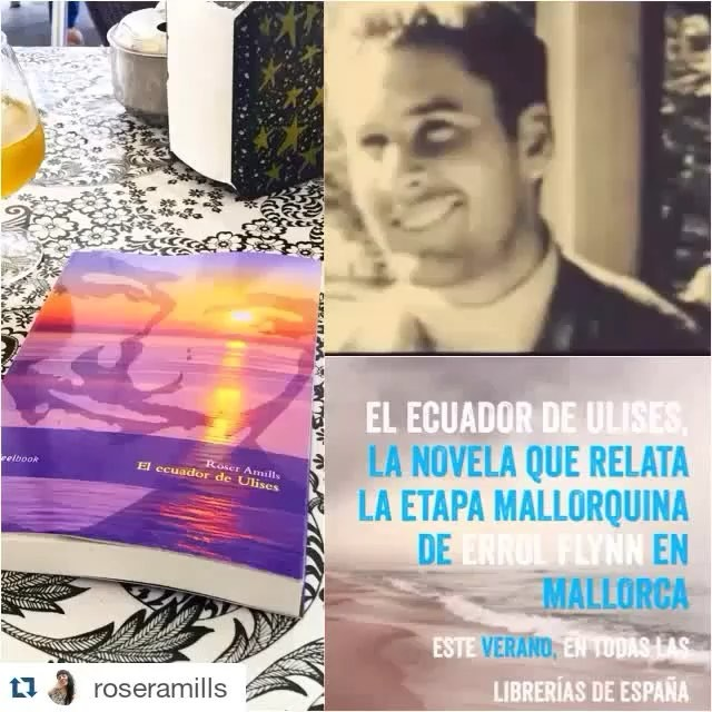 #elecuadordeulises: la novela que relata la estancia de #ErrolFlynn en Mallorca en los años 50
