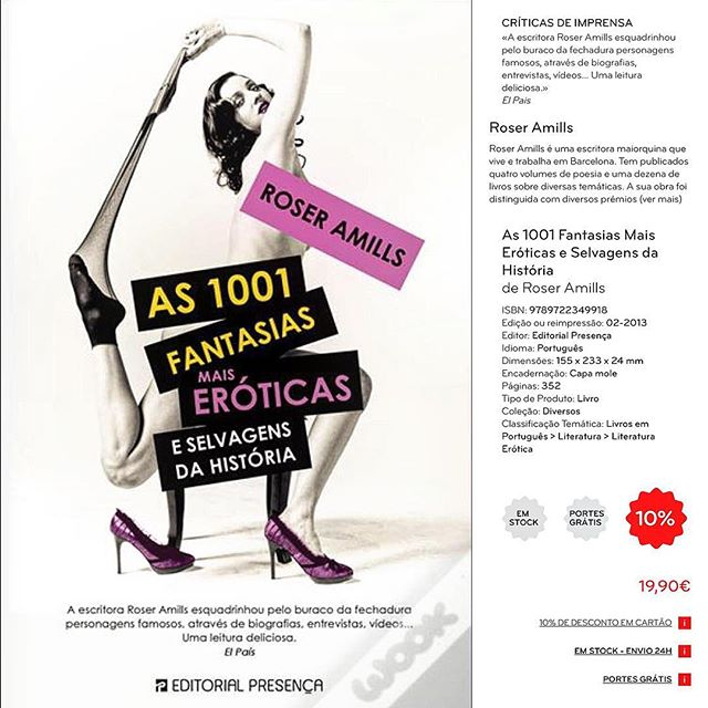 Mi libro #1001fantasías está a la venta en Portugal, con @editorial_presenca «A escritora Roser Amills esquadrinhou pelo buraco da fechadura personagens famosos, através de biografias, entrevistas, vídeos… Uma leitura deliciosa» @ElPais