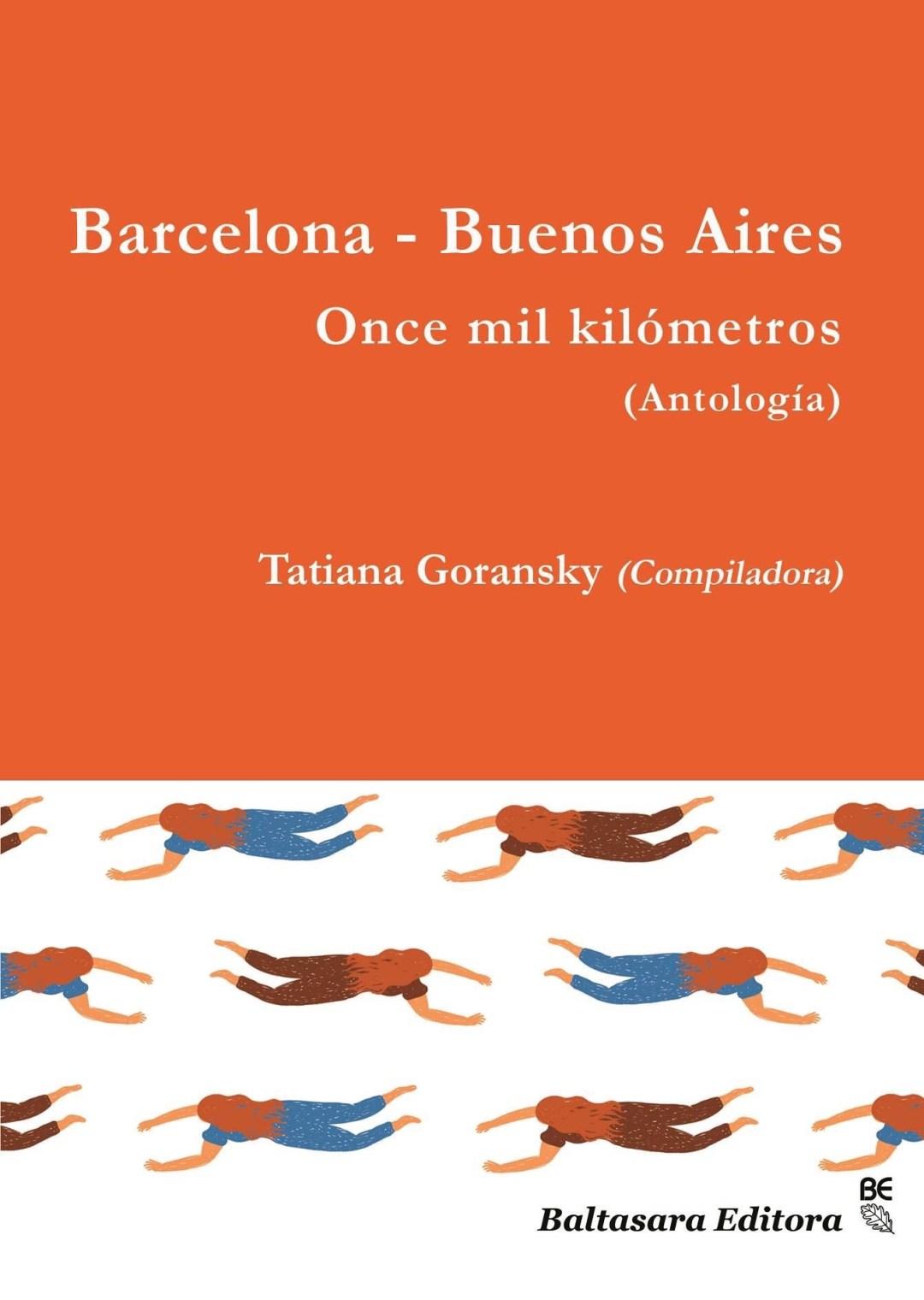 Antologia Barcelona -Buenos Aires once mil kilometros