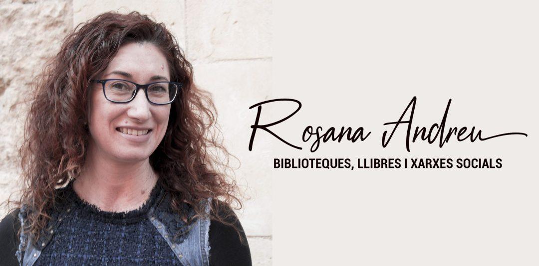Rosana Andreu, bibliotecària i escriptora (Cambrils)