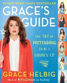 Grace's Guide by Grace Helbig