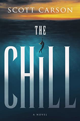 The Chill by Scott Carson book review