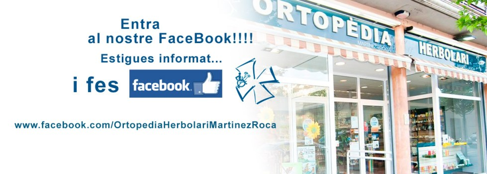 Facebook de Ortopèdia-herbolari Martínez Roca