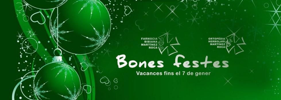 Farmàcia Bibiana i Ortopèdia  Martínez Roca estem de vacances fins el 7 de gener