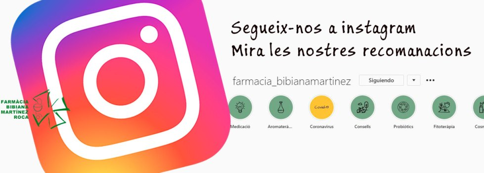 Segueix-nos a instagram de farmacia_bibianamartinez