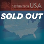 Destination USA Sold Out