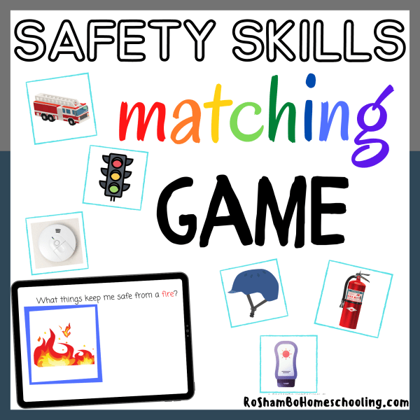 RoShamBo Homeshooling promo for Safety Skills Match Up Game. Shows a worksheet that says 'What things keep me safe in a fire?' and playing cards with various items that match and don't match
