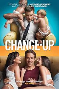 The Change-Up (2011) UnRated Dual Audio (Hindi DD 5.1 + English) 720p 480p BRRip Esubs