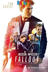 Download Mission: Impossible – Fallout (2018) {Hindi-English} IMAX  BluRay 480p [450MB] || 720p [1GB] || 1080p [3.4GB] || 2160p [7GB]