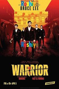 Download Warrior Season 1 2019 720p English Web-Dl x264, Cinemax [EPISODE 9 ADDED]