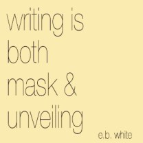 writing is both mask and unveiling