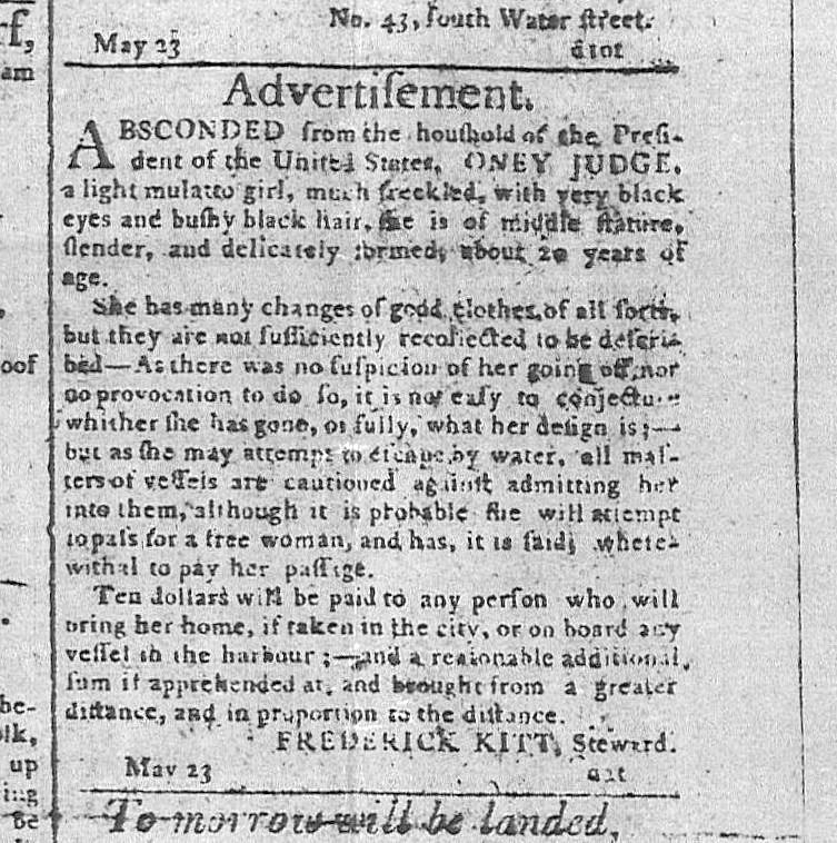 1796 Runaway advertisement for Oney Judge, a slave from George Washington's presidential household in Philadelphia.