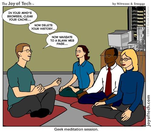 Geek meditation