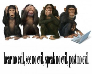 Hear no evil see no evil speak no evil post no evil