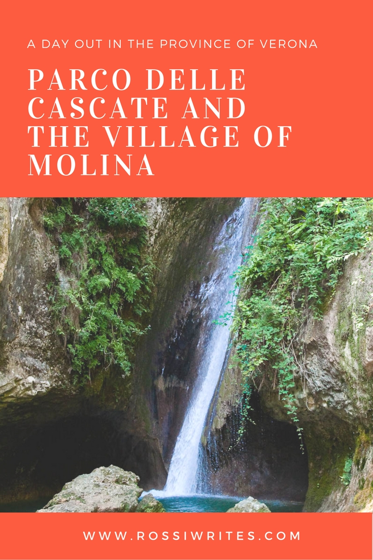 Pin Me - Parco delle Cascate and the Village of Molina - A Great Day Out in the Province of Verona, Italy - www.rossiwrites.com