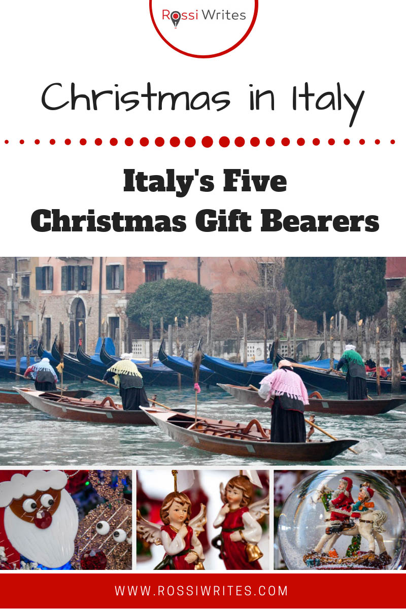 There are five characters bringing Christmas gifts to kids and adults alike during the Christmas season in Italy. Click to find out more about them. #europe #traditions #travel #christmas