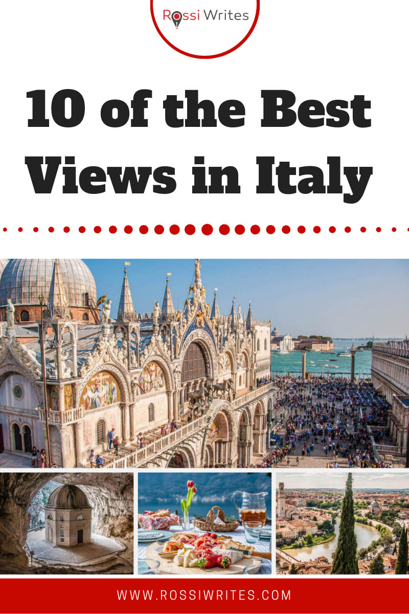 Pin Me - 10 of the Best Views in Italy (Totally According to Me) - www.rossiwrites.com