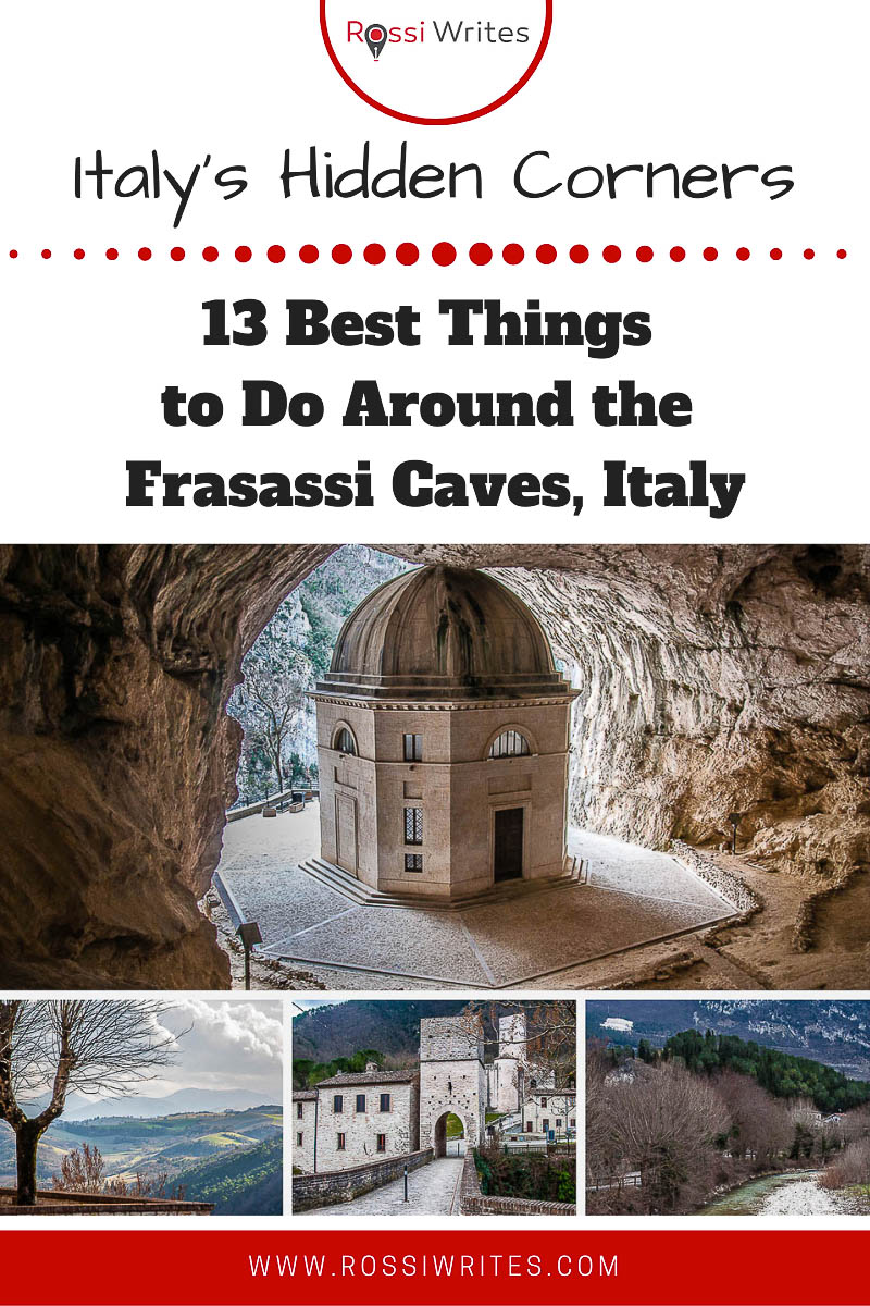 Pin Me - 13 Best Things to Do Around the Frasassi Caves, Italy - rossiwrites.com