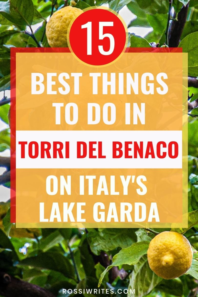15 Best Things to Do in Torri del Benaco on Italy's Lake Garda - rossiwrites.com