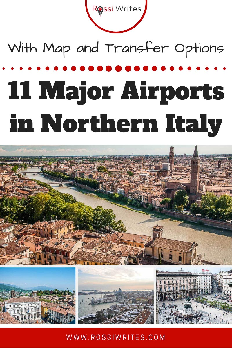 Pin Me - 11 Major Airports in Northern Italy (With Map, Nearest Cities and Public Transport Options) - rossiwrites.com