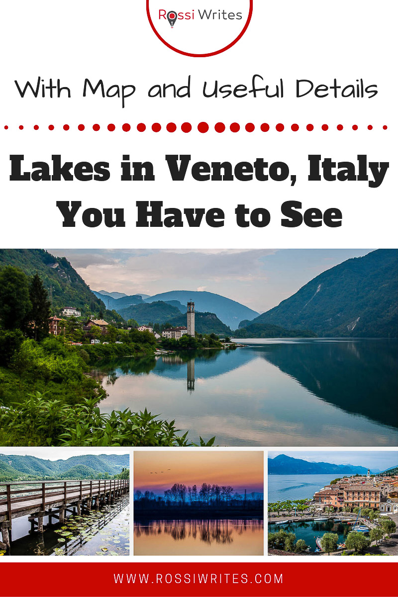 Pin Me - Lakes in Veneto, Italy You Have to See - rossiwrites.com