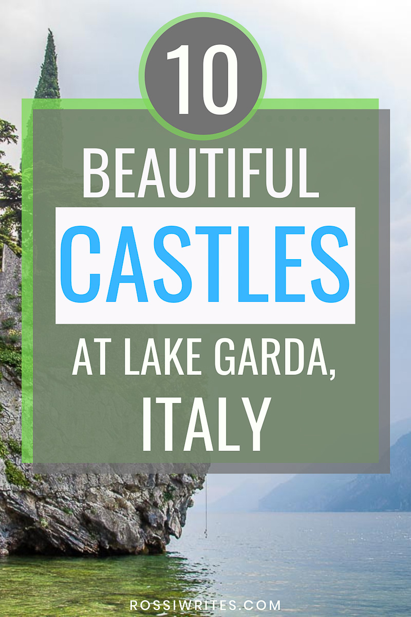 10 Beautiful Castles to Visit Around Lake Garda, Italy - With Map and Insider Tips - rossiwrites.com