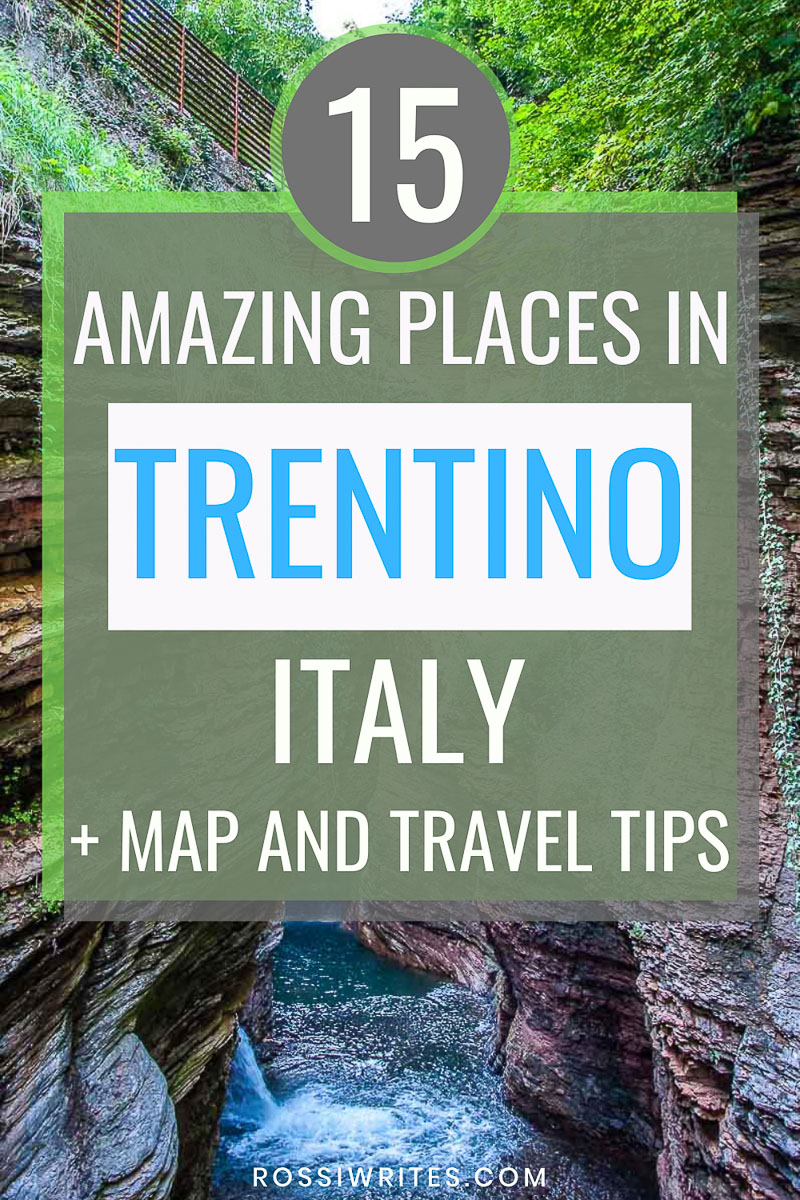15 Amazing Places to Visit in Trentino - The Coolest Corner of Italy (With Map and Practical Tips) - rossiwrites.com