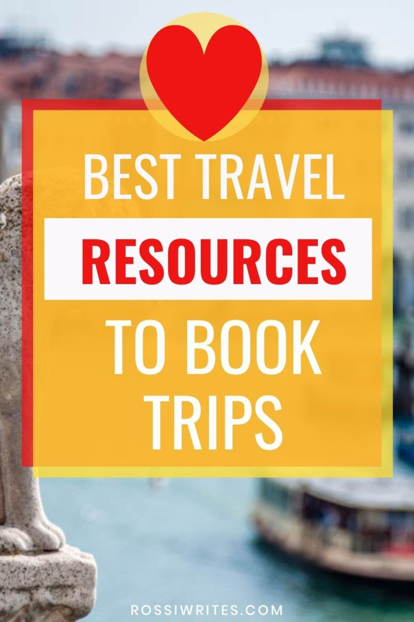 Best Travel Resources and Sites to Book Trips - rossiwrites.com