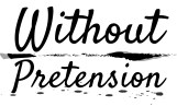 Without Pretension