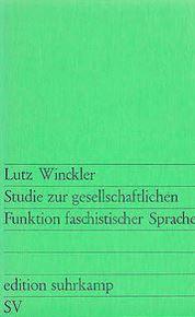 winckler_funktion_faschistischer_sprache