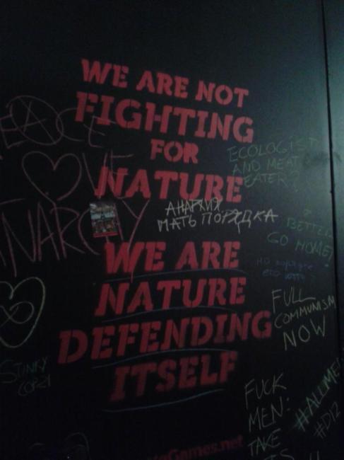Wir kämpfen nicht für die Natur. Wir sind die Natur, die sich verteidigt.