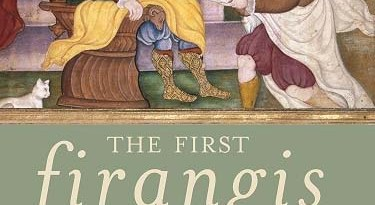The First Firangis By Jonathan Gil Harris Aleph Book Company Rs 595