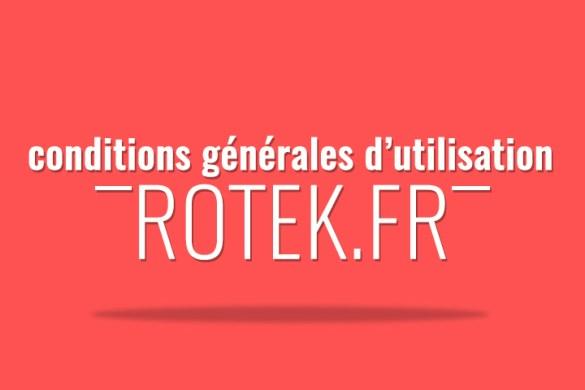 conditions générales d'utilisation du site web rotek