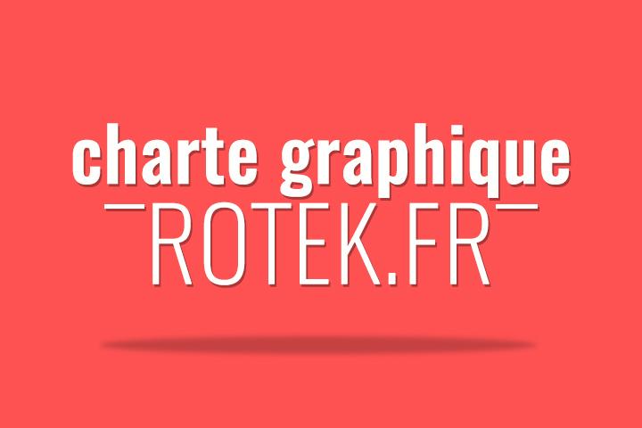 Charte graphique du site d'actualité informatique Rotek