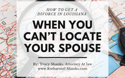 How to get a divorce in Louisiana when you cannot locate your spouse.