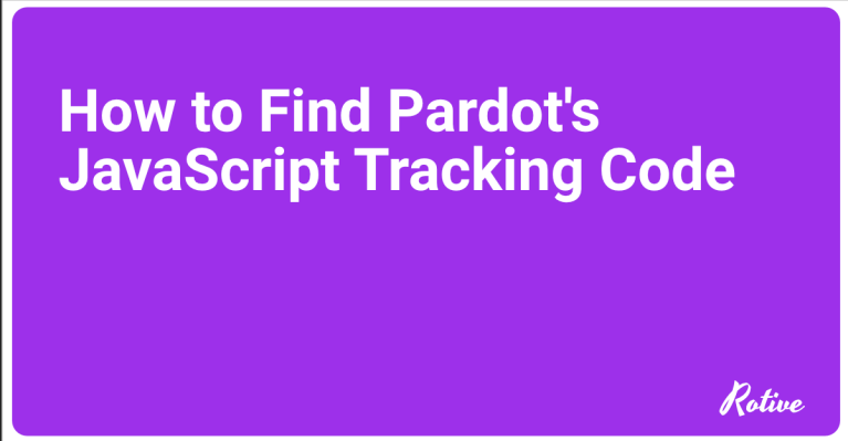 How to Find Pardot's JavaScript Tracking Code