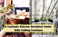 8 fantastic balcony breakfast nooks with folding furniture
