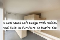 A cool small loft design with hidden and built-in furniture to inspire you