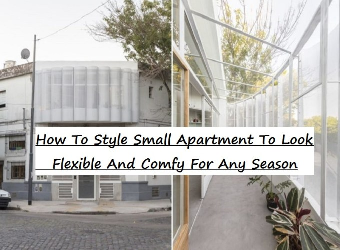How to style small apartment to look flexible and comfy for any season