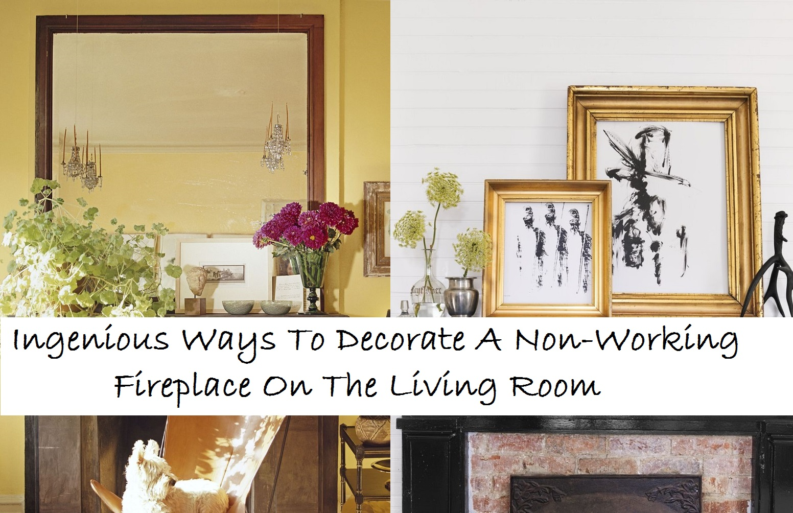Ingenious Ways To Decorate A Non-Working Fireplace On The Living Room