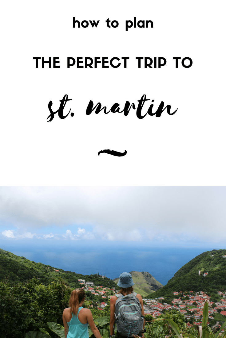 how to plan the perfect trip to st martin by round trip travel