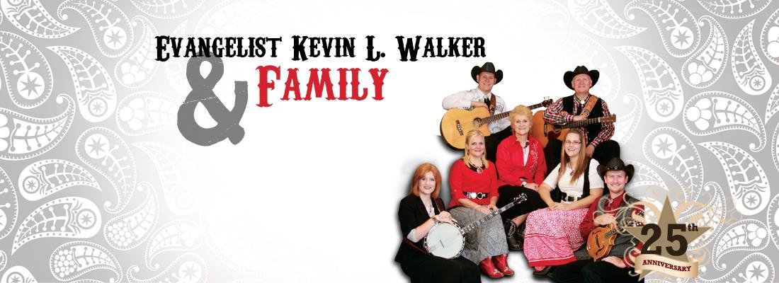evangelist kevin l walker and family