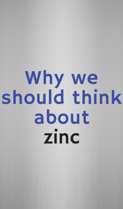 Why we should think about zinc!