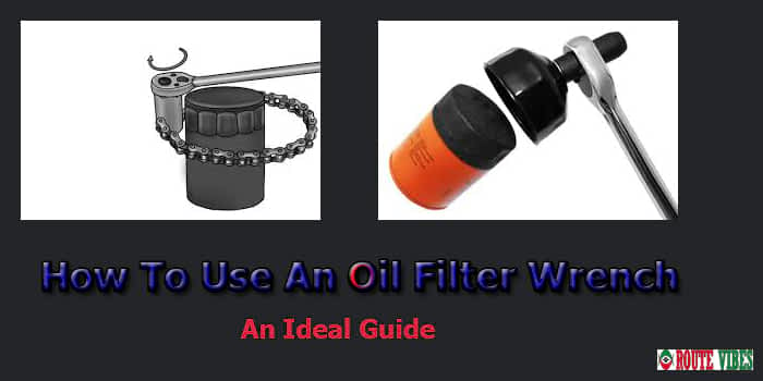 How To Use An Oil Filter Wrench