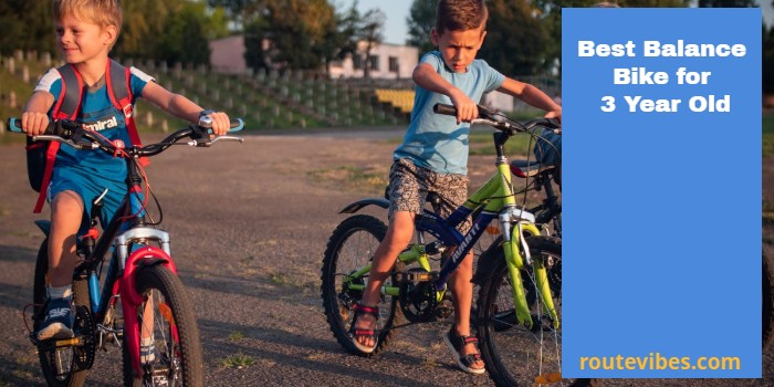 Best Balance Bike for 3 Year Old