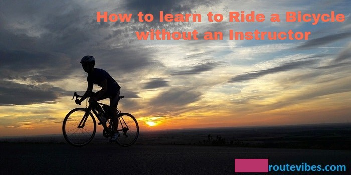 How to learn to Ride a Bicycle without an Instructor