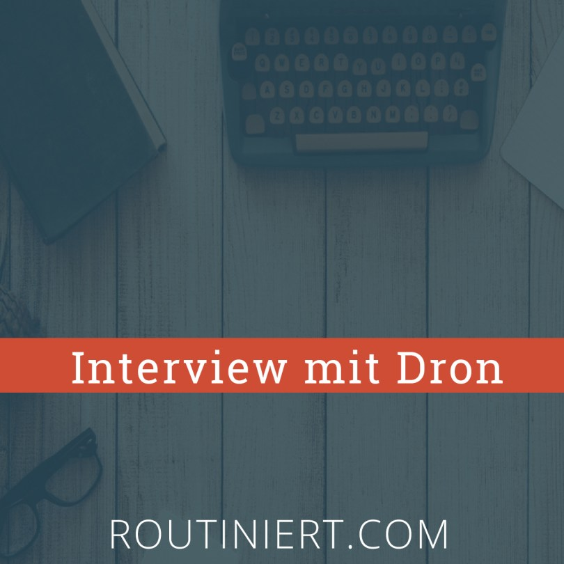 Interview mit Dron