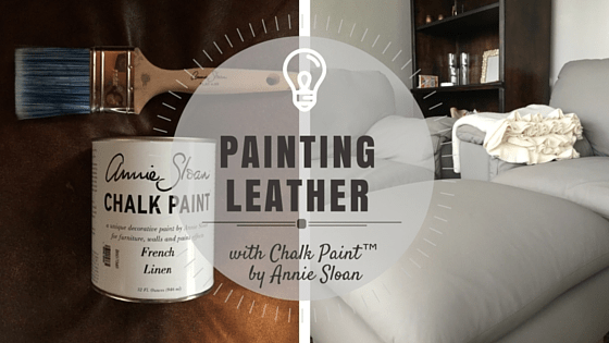 Painting Leather With Chalk Paint By Annie Sloan Part 1 Rowe